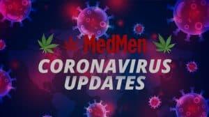 Update From MedMen on Coronavirus Spread