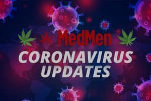 Update From MedMen on Coronavirus Spread